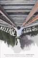 Release : a novel