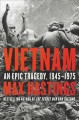 Vietnam : an epic tragedy, 1945-1975