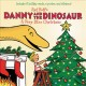 Syd Hoff's Danny and the dinosaur : a very dino Christmas