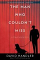 The man who couldn't miss : a Stewart Hoag mystery