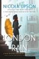 London rain : a new mystery featuring Josephine Tey