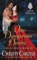 One Dangerous Desire.