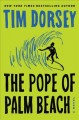 THE POPE OF PALM BEACH : A NOVEL