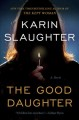 The good daughter : a novel