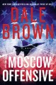 The Moscow offensive : a novel