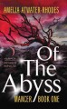 Of the Abyss: Mancer Book One.