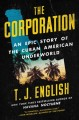 The Corporation : an epic story of the Cuban American underworld