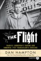 The flight : Charles Lindbergh