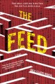 The feed : a novel