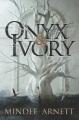 Onyx & ivory