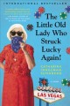 The little old lady who struck lucky again! : a novel