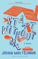 Start without me : a novel