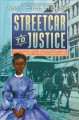 Streetcar to justice : how Elizabeth Jennings won the right to ride in New York