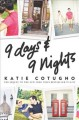9 days & 9 nights