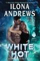 White hot : a hidden legacy novel