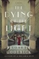 THE DYING OF THE LIGHT : A NOVEL