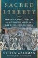 Sacred liberty : America's long, bloody, and ongoing struggle for religious freedom