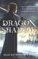 Dragonshadow : a heartstone novel