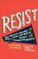 Resist : 35 profiles of ordinary people who rose up against tyranny and injustice