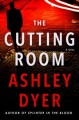 The cutting room : a novel