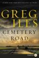 Cemetery Road : a novel