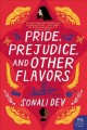 Pride, prejudice, and other flavors : a novel