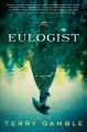 The eulogist : a novel