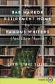The Bar Harbor retirement home for famous writers (and their muses) a novel