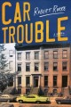 Car trouble : a novel