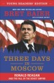 Three days in Moscow young readers' edition : Ronald Reagan and the fall of the soviet empire