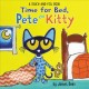 Time for bed, Pete the Kitty