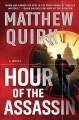 Hour of the assassin : a novel