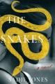 The snakes : a novel