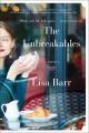 The unbreakables : a novel