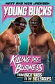Young Bucks : killing the business from backyards to the big leagues