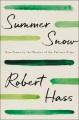 Summer snow : new poems