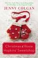 Christmas at rosie hopkins' sweetshop: a novel