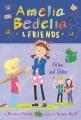 Amelia Bedelia & Friends #3