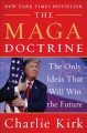 The maga doctrine : the only ideas that will win the future