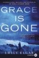 Grace is gone : a novel