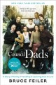 The council of dads : a story of family, friendship & learning how to live