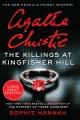 The killings at Kingfisher Hill : New Hercule Poirot mystery