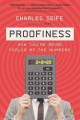 Proofiness : how you're being fooled by the numbers