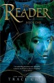 Reader, The : Book One of Sea of Ink and Gold.