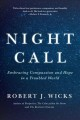 Night call : embracing compassion and hope in a troubled world