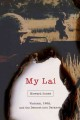 My Lai : Vietnam, 1968, and the descent into darkness