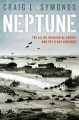 Neptune : the Allied invasion of Europe and the D-Day landings