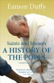 Saints & sinners : a history of the Popes