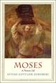 Moses : a human life