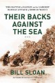 Their backs against the sea : the battle of Saipan and the largest banzai attack of World War II
